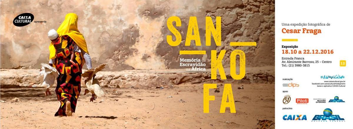 Até 20/12 :: Exposição Sankofa - Memória da Escravidão na África ::
