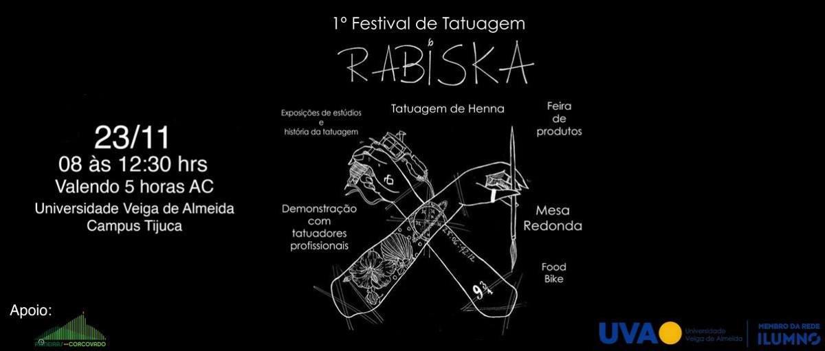 23/11 08h :: Festival de Tatuagem Rabiska :: Universidade Veiga de Almeida