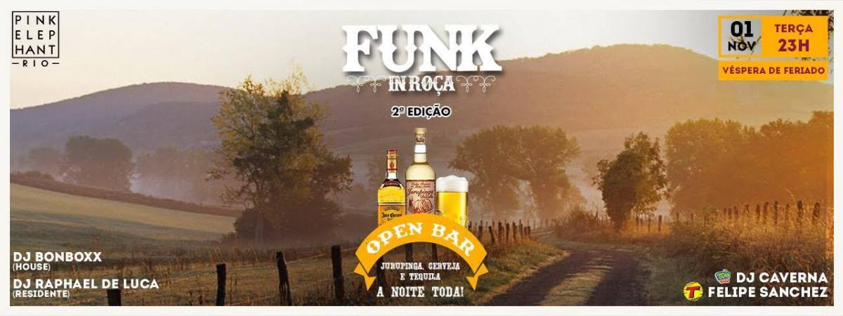 01/11 23h :: Funk in Roça :: Pink Elephant Rio