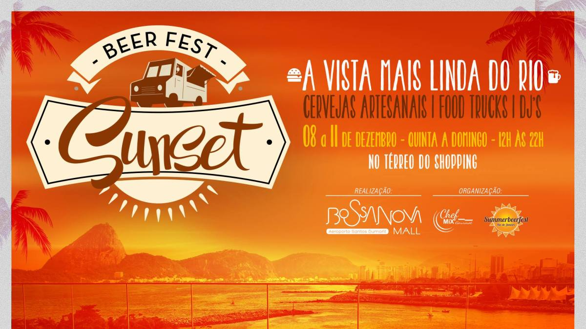 08 a 11/12 :: Beer Fest Sunset :: Bossa Nova Mall