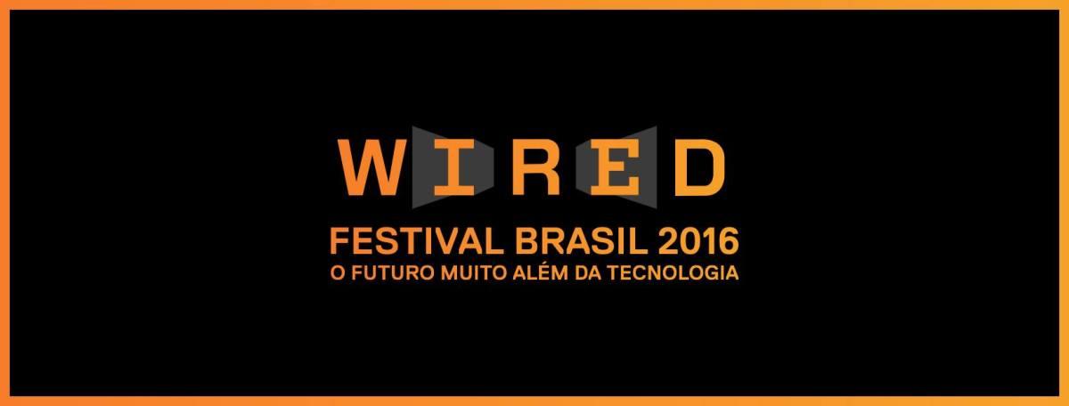 02 e 03/12 :: Wired Festival Brasil :: Armazém da Utopia