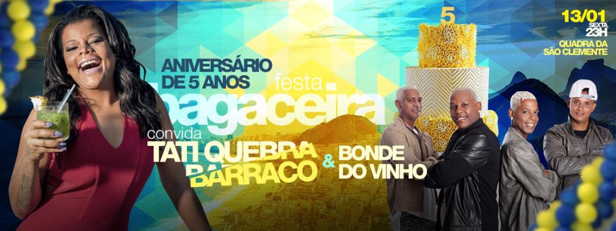 13/01 23h :: Festa Bagaceira :: Quadra da São Clemente