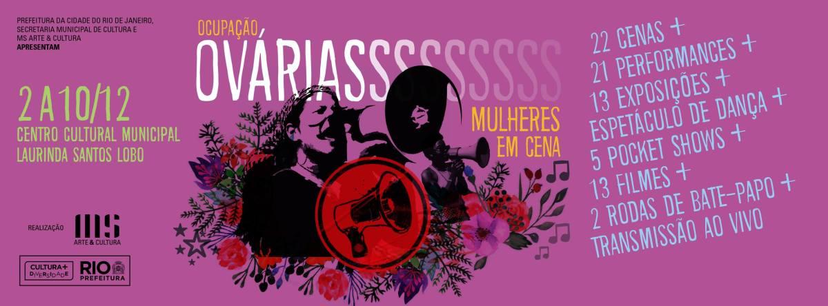 02 - 10/12 :: Ocupação Ovárias Mulheres em Cena :: Centro Cultural Laurinda Santos Lobo